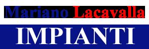 Impianti Mariano Lacavalla